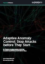 ADAPTIVE ANOMALY CONTROL: STOP ATTACKS BEFORE THEY START